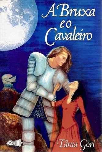 A Bruxa e o Cavaleiro