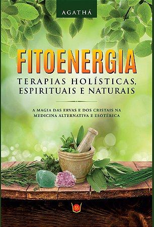 Fitoenergia - Terapias Holísticas, Espirituais e Naturais