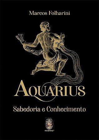 Aquarius - Sabedoria e Conhecimento