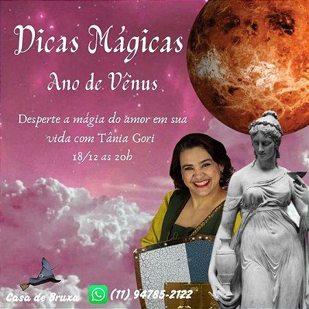 18/12/2020 - Dicas mágicas para 2021 - Ano de Vênus (ONLINE)