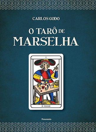 O Taro de Marselha - Carlos Godo