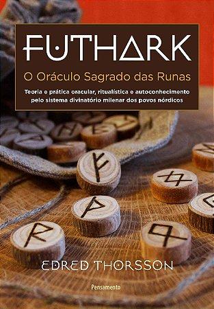 Futhark - Oraculo Sagrado das Runas