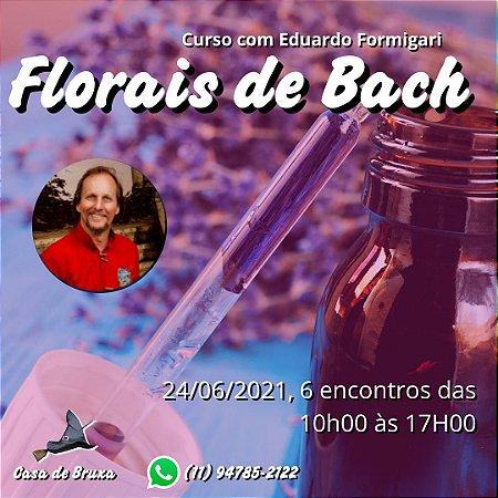 24/06/2021 - Florais de Bach (ONLINE)