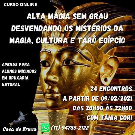 09/02/2021 - Alta Magia s/ Grau - Egípcios (ONLINE)