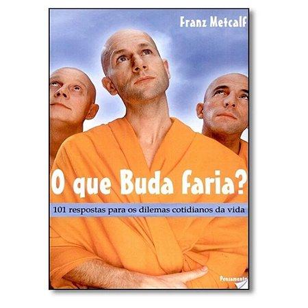 Livro - O que Buda Faria?