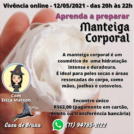 02/06/2021 - Aprenda a preparar Manteiga Corporal (ONLINE)