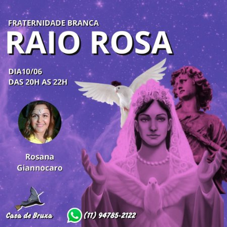 10/06/2021 - Raio Rosa (ONLINE)
