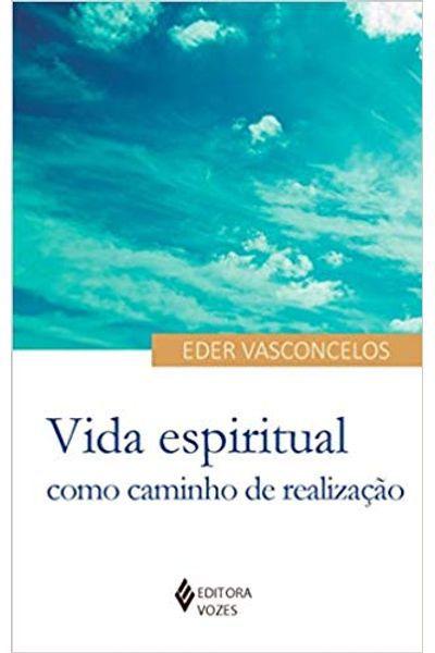 Livro Vida espiritual como caminho de realização