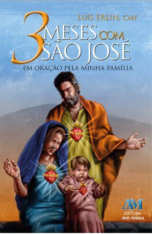 Livro 3 Meses com São José - em oração pela minha família
