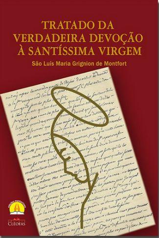 Livro Tratado da Verdadeira Devoção a Santissíma Virgem