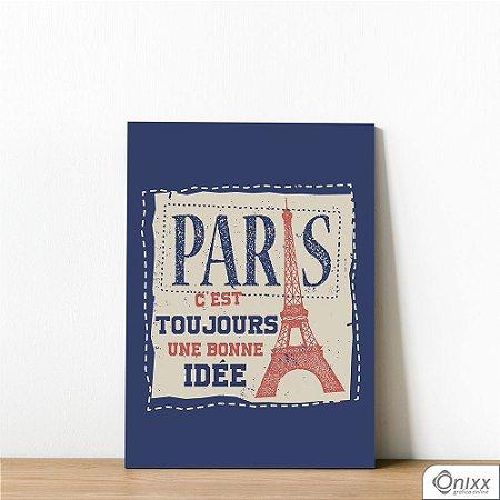 Placa Decorativa Paris C'est Toujours Une Bonne Idée