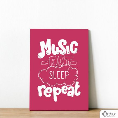 Placa Decorativa Music Eat Sleep Repeat