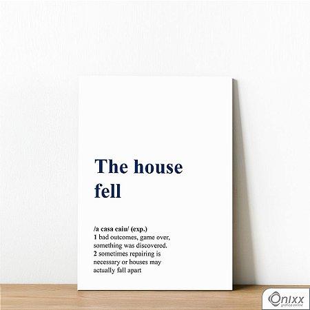 Placa Decorativa The House Fell