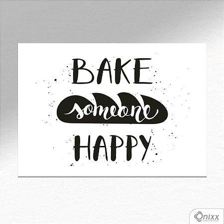 Placa Decorativa Bake Someone Happy A4