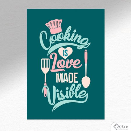 Placa Decorativa Cooking Is Love A4