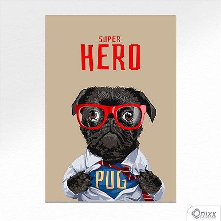 Placa Decorativa Pug Super Hero A4