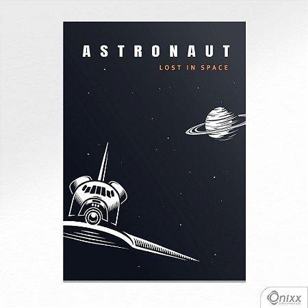 Placa Decorativa Série Lost In Space ( Astronaut Ship ) A4