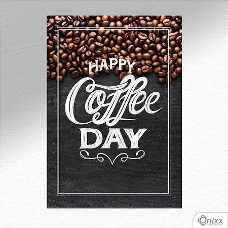Placa Decorativa Happy Coffee Day Idea A4