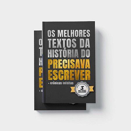 Ebook Os Melhores Textos do Precisava Escrever