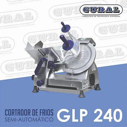Cortador de Frios Semi-Automático GLP 240 GURAL