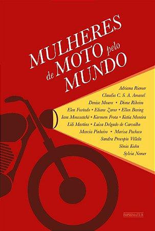 Mulheres de moto pelo mundo