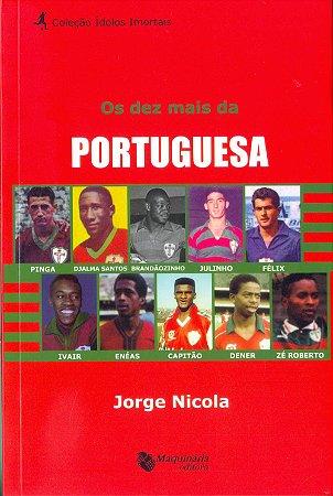Os Dez Mais da Portuguesa - Col. Ídolos Imortais - Vol. 14