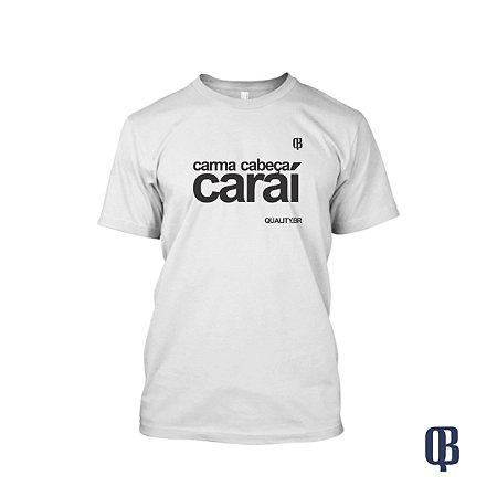 Camiseta Branca Carma Cabeça #QualityBR