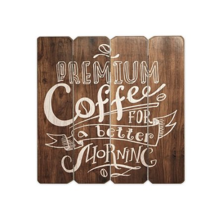 Placa Decorativa de Madeira Premium Coffee 40x40