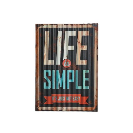 Placa Decorativa de Metal Ondulada Life is Simple 29x40