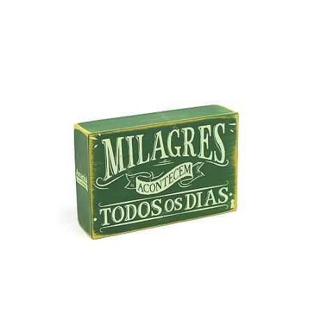 Quadro Box Milagres Acontecem 10x15