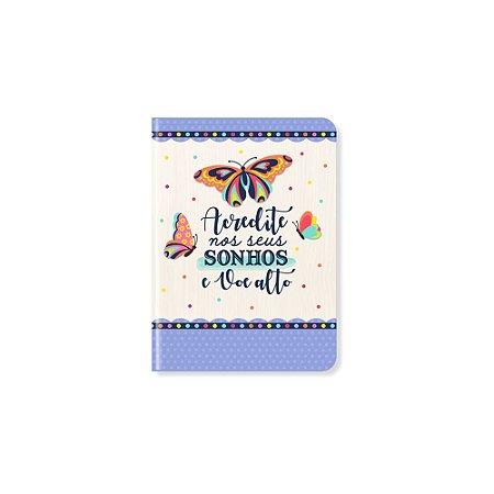 Caderneta Acredite Nos Seus Sonhos Pequena