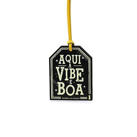 Plaquinha Tag Mini Vibe Boa