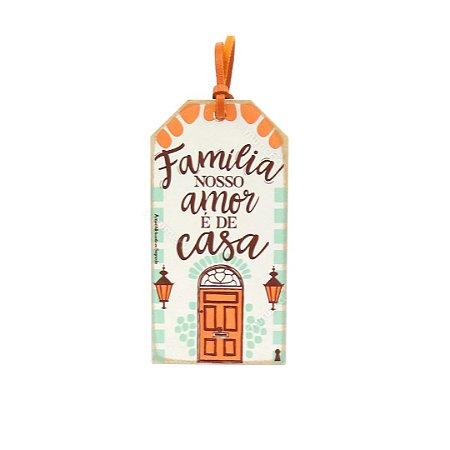 Plaquinha Tag Família Casa