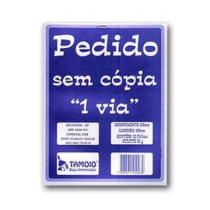 PEDIDO SEM CÓPIA 1 VIA TAMOIO 163 X 213 MM