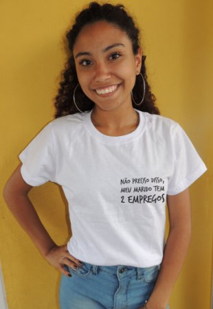 Camiseta Não Preciso Disso, Meu Marido Tem 2 Empregos Todo Mundo Odeia o Chris