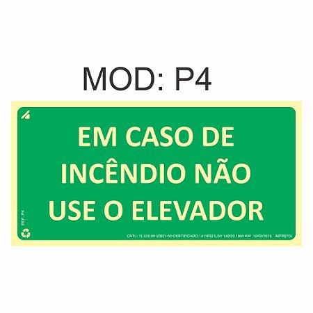 Placa Fotoluminescente P4 12x24cm Em Caso de Incêndio Não Use o Elevador Orientação de Salvamento e Segurança Rota de Fuga Imprefix