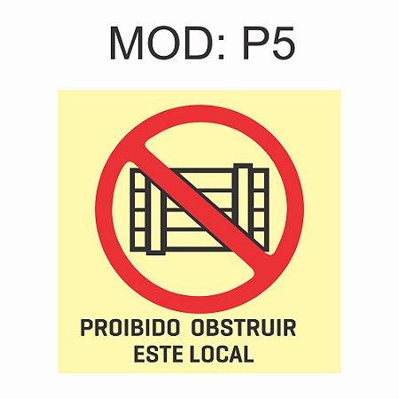 Placa Fotoluminescente P5 Proibido Obstruir este Local 20x20cm Sinalização Alerta Geral Rota de Fuga Imprefix