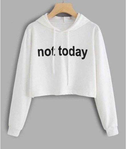 Blusa Moletom Cropped Not Today