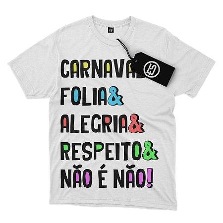 Camisa Camiseta Frases - Carnaval & Não é Não