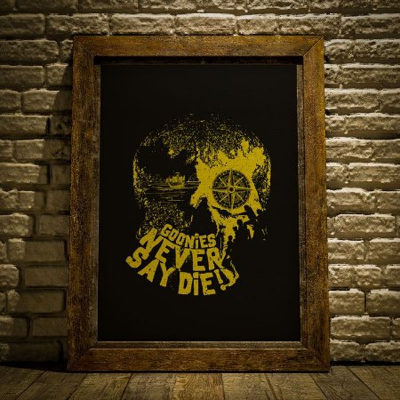 Never say die - Goonies