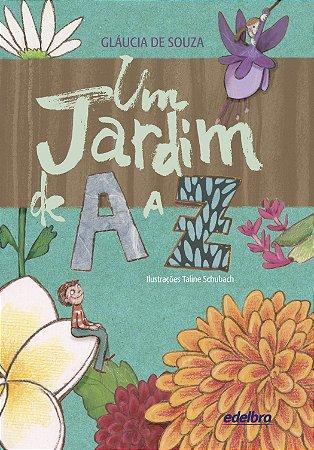 Um jardim de A a Z - Coleção A a Z