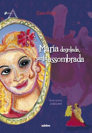 Maria degolada, santa assombrada