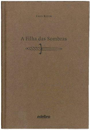 A filha das sombras - Coleção Medo - edição especial