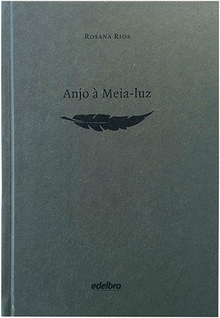 Anjo à meia-luz -   Coleção Medo - edição especial