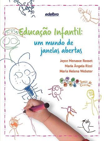 Educação Infantil: um mundo de janelas abertas