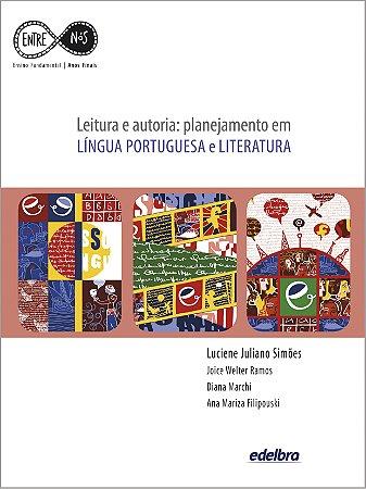 Leitura e autoria: planejamento em LÍNGUA PORTUGUESA e LITERATURA