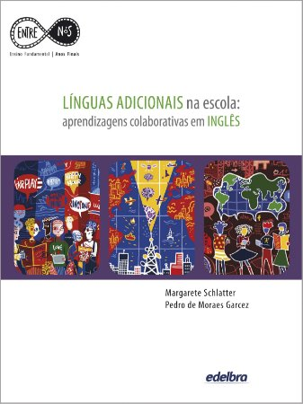 LÍNGUAS ADICIONAIS na escola: aprendizagens colaborativas em INGLÊS