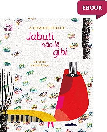 E-BOOK - Jabuti não lê gibi - Coleção Bicho Não