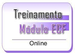 4 - Módulo ECF - Treinamento Online