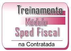 5 - SPED FISCAL - Treinamento na Contratada